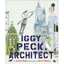 Iggy Peck, Architect by Andrea Beaty, 9780810911062