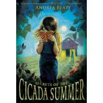 Secrets of the Cicada Summer by Andrea Beaty, 9780810984196