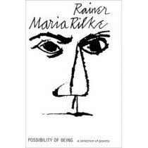 Possibility of Being: A Selection of Poems by Rainer Maria Rilke, 9780811206518