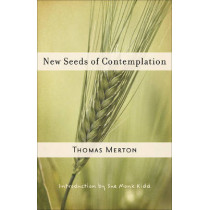 New Seeds of Contemplation by Thomas Merton, 9780811217248
