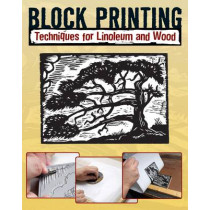 Block Printing: Techniques for Linoleum and Wood by Sandy Allison, 9780811706018