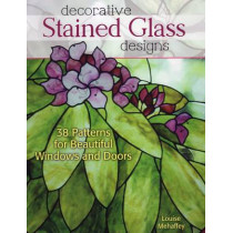 Decorative Stained Glass Designs: 38 Patterns for Beautiful Windows and Doors by Louise Mehaffey, 9780811711449