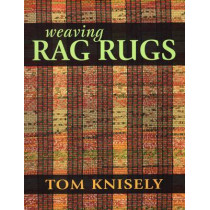 Weaving Rag Rugs by Tom Knisely, 9780811712125