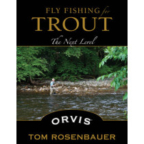 Fly Fishing for Trout: The Next Level by Tom Rosenbauer, 9780811713467