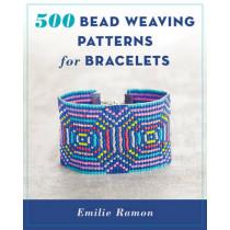 500 Bead Weaving Patterns for Bracelets by Emilie Ramon, 9780811718011