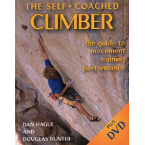 Self-Coached Climber: The Guide to Movement, Training, Performance by Dan Hague, 9780811733397