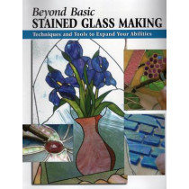 Beyond Basic Stained Glass Making: Techniques and Tools to Expand Your Abilities by Sandy Allison, 9780811733632