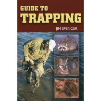 Guide to Trapping by Jim Spencer, 9780811734172