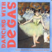 Dancing with Degas by Julie Merberg, 9780811840477