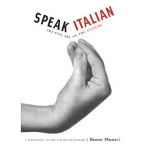 Speak Italian by Bruno Munari, 9780811847742