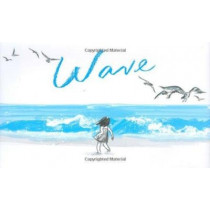 Wave by Suzy Lee, 9780811859240