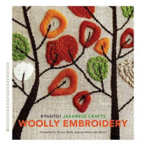 Kyuuto! Japanese Crafts!: Woolly Embroidery by Chronicle Books, 9780811860864
