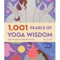 1001 Pearls of Yoga Wisdom by Liz Lark, 9780811863582