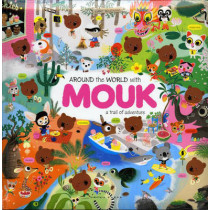 Around the World with Mouk: A Trail of Adventure by Marc Boutavant, 9780811869263