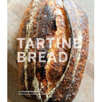 Tartine Bread by Chad Robertson, 9780811870412