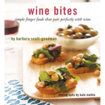 Wine Bites by Barbara Scott-Goodman, 9780811876308