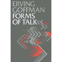 Forms of Talk by Erving Goffman, 9780812211122