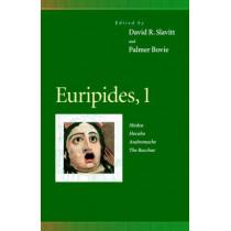 Euripides, 1: Medea, Hecuba, Andromache, The Bacchae by David R. Slavitt, 9780812216264