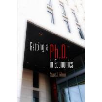 Getting a PhD in Economics by Stuart J. Hillmon, 9780812222883
