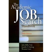 The Academic Job Search Handbook by Julia Miller Vick, 9780812223408