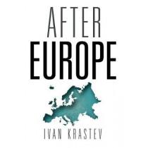After Europe by Ivan Krastev, 9780812249439