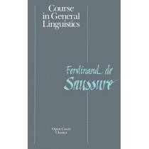 Course in General Linguistics by Ferdinand la Saussure, 9780812690231