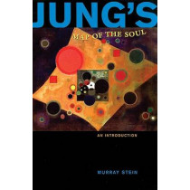 Jung's Map of the Soul: An Introduction by Murray Stein, 9780812693768