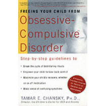 Freeing Your Child From Ocd by Tamar E. Chansky, 9780812931174