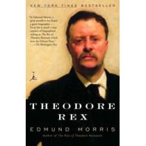 Theodore Rex by Edmund Morris, 9780812966008