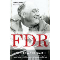 FDR by Jean Edward Smith, 9780812970494