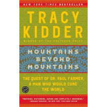 Mountains Beyond Mountains by Tracy Kidder, 9780812973013