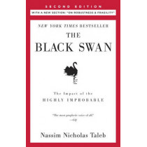"The Black Swan: Second Edition: The Impact of the Highly Improbable: With a New Section: ""on Robustness and Fragility"" by Nassim Nicholas Taleb, 9780812973815"