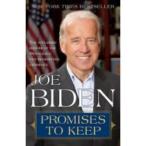 Promises to Keep: On Life and Politics by Joe Biden, 9780812976212
