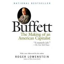 Buffett: The Making of an American Capitalist by Roger Lowenstein, 9780812979275