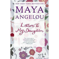Letter to My Daughter by Maya Angelou, 9780812980035