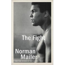 The Fight by Norman Mailer, 9780812986129