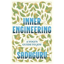 Inner Engineering by Sadhguru, 9780812997798
