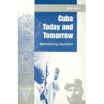Cuba Today and Tomorrow: Reinventing Socialism by Max Azicri, 9780813024486