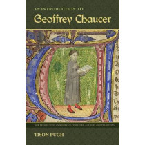 An Introduction to Geoffrey Chaucer by Tison Pugh, 9780813044248