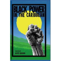 Black Power in the Caribbean by Kate Quinn, 9780813049090