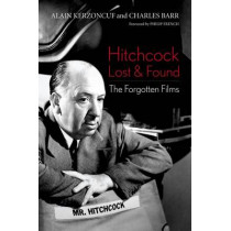 Hitchcock Lost and Found: The Forgotten Films by Alain Kerzoncuf, 9780813160825