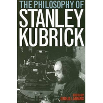 The Philosophy of Stanley Kubrick by Jerold J. Abrams, 9780813192208