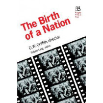 Birth of a Nation: D.W. Griffith, Director by Robert Lang, 9780813520278