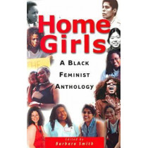 Home Girls: A Black Feminist Anthology by Barbara Smith, 9780813527536