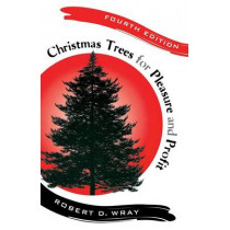 Christmas Trees for Pleasure and Profit, 9780813544175