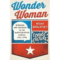 Wonder Woman by Noah Berlatsky, 9780813590431