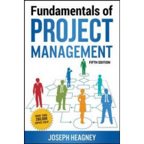 Fundamentals of Project Management by Joseph Heagney, 9780814437360