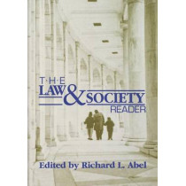 The Law and Society Reader by Richard L. Abel, 9780814706176