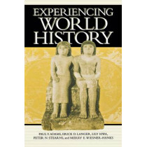 Experiencing World History by Paul Vauthier Adams, 9780814706916