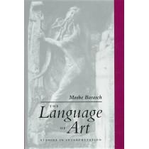 The Language of Art: Studies in Interpretation by Moshe Barasch, 9780814712559